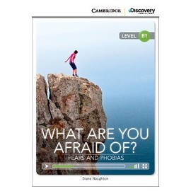 What Are You Afraid Of? Fears and Phobias + Online Access