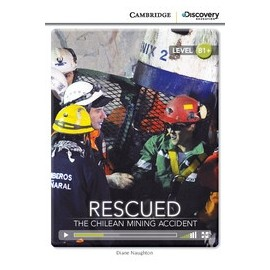 Rescued: The Chilean Mining Accident + Online Access