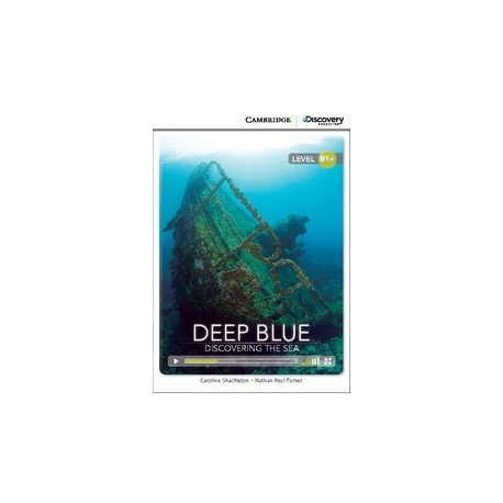 Deep Blue: Discovering the Sea + Online Access Cambridge University Press 9781107697058