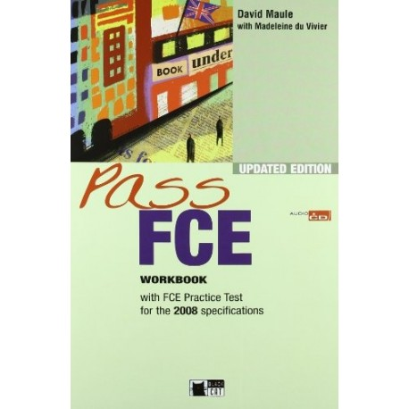 Pass FCE Updated Edition Workbook with FCE Practice Test + Audio CD Black Cat - CIDEB 9788853008527