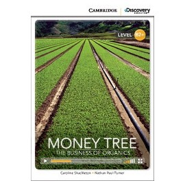 Money Tree: The Business of Organics + Online Access