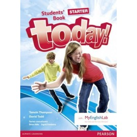 Today! Starter Student's Book + Access to MyEnglishLab