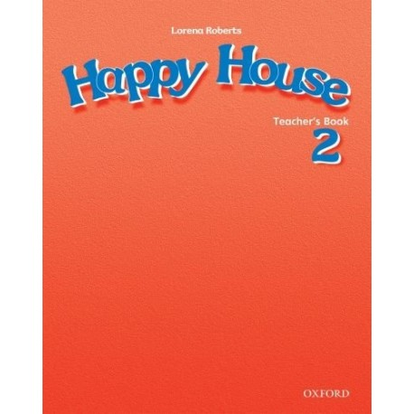 Happy House 2 Teacher's Book Oxford University Press 9780194318211
