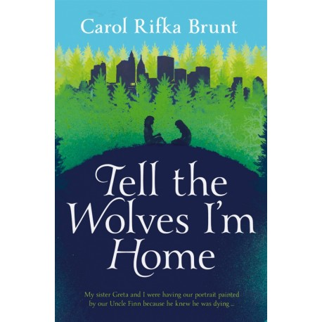 Tell the Wolves I'm Home Pan Books 9781447202141