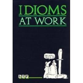 Idioms at Work