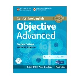 Objective Advanced Fourth Edition (for 2015 exam) Student's Book without answers with CD-ROM