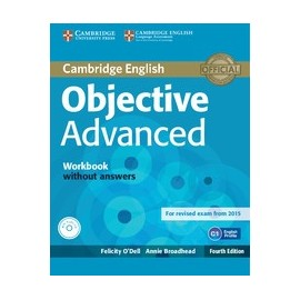 Objective Advanced Fourth Edition (for 2015 exam) Workbook without answers + CD