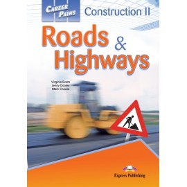 Career Paths: Construction 2 - Roads & Highways Student's Book with Cross-platform Application