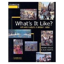 What's It Like? Life and Culture in Britain Today Student's Book