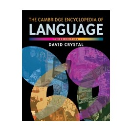 The Cambridge Encyclopedia of Language Third Edition