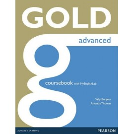 Gold Advanced New Edition for 2015 Exam Coursebook + Access to MyEnglishLab