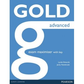 Gold Advanced New Edition for 2015 Exam Maximiser with Key + Online Audio