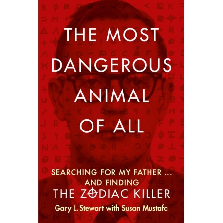 The Most Dangerous Animal of All HarperCollins 9780007579808