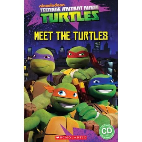 Popcorn ELT: Teenage Mutant Ninja Turtles - Meet the Turtles! + CD (Level Starter) Scholastic 9781909221819