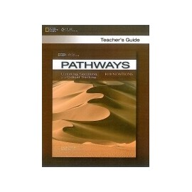Pathways Listening, Speaking and Critical Thinking Foundations Teacher's Guide