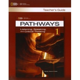 Pathways Listening, Speaking and Critical Thinking 1 Teacher's Guide