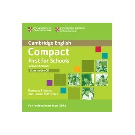 Compact First for Schools Second Edition Class Audio CD