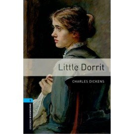 Oxford Bookworms: Little Dorrit + MP3 audio download