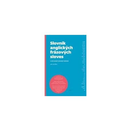 Slovník anglických frázových sloves Argo 9788025710111