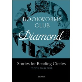 Oxford Bookworms Club Diamond: Stories for Reading Circles
