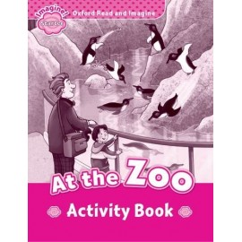 Oxford Read and Imagine Level Starter: At the ZOO Activity Book