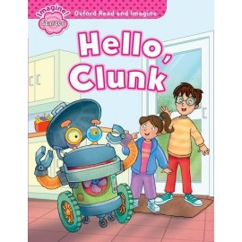 Oxford Read and Imagine Level Starter: Hello, Clunk