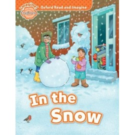 Oxford Read and Imagine Level Beginner: In the Snow