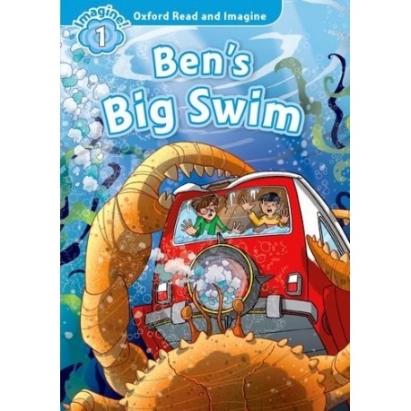 Oxford Read and Imagine Level 1: Ben's Big Swim + Audio CD Oxford University Press 9780194722551