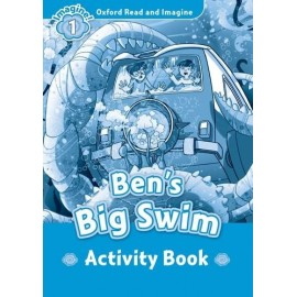Oxford Read and Imagine Level 1: Ben's Big Swim Activity Book