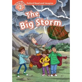 Oxford Read and Imagine Level 2: The Big Storm + Audio CD