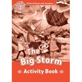 Oxford Read and Imagine Level 2: The Big Storm Activity Book