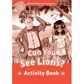 Oxford Read and Imagine Level 2: Can You See Lions? Activity Book