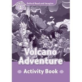 Oxford Read and Imagine Level 4: Volcano Adventure Activity Book