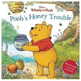 Touch-and-Feel Book: Pooh's Honey Trouble
