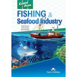 Career Paths: Fishing & Seafood Industry Student's Book