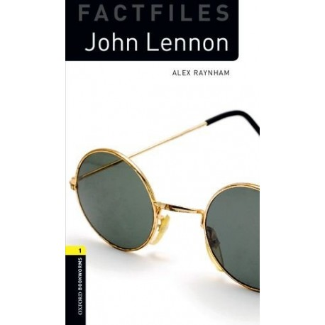 Oxford Bookworms Factfiles: John Lennon + CD Oxford University Press 9780194237864