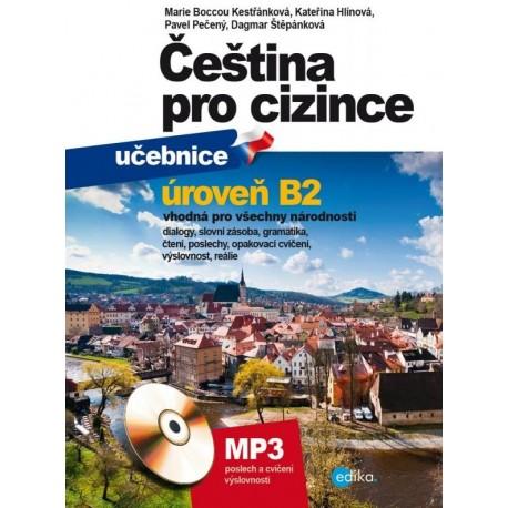 Čeština pro cizince učebnice a cvičebnice B2 + MP3 Edika 9788026601784