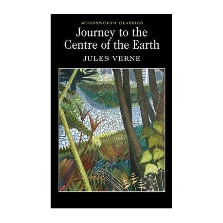 Journey to the Centre of the Earth Wordsworth 9781853262876