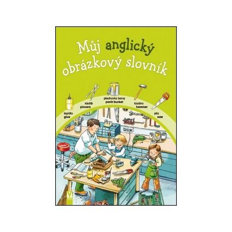 Můj anglický obrázkový slovník Vašut 9788072368853