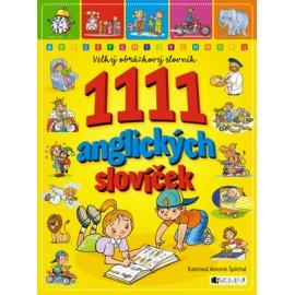 Velký obrázkový slovník: 1111 anglických slovíček