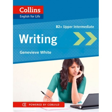 Collins English for Life: Writing B2+ Collins 9780007541324
