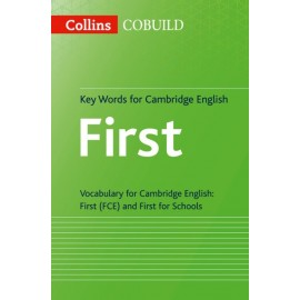 Collins English for Exams: Key Words for Cambridge English First & First for Schools
