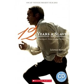 Scholastic Readers: 12 Years a Slave + CD
