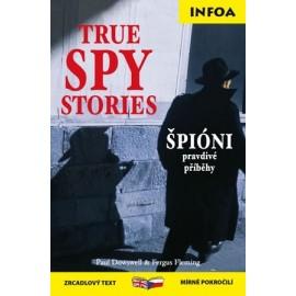 True Spy Stories / Špióni - pravdivé příběhy