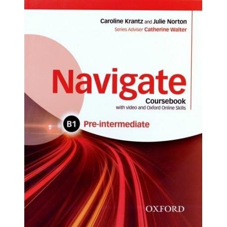 Navigate Pre-Intermediate Coursebook + eBook + Oxford Online Skills Practice Oxford University Press 9780194566506