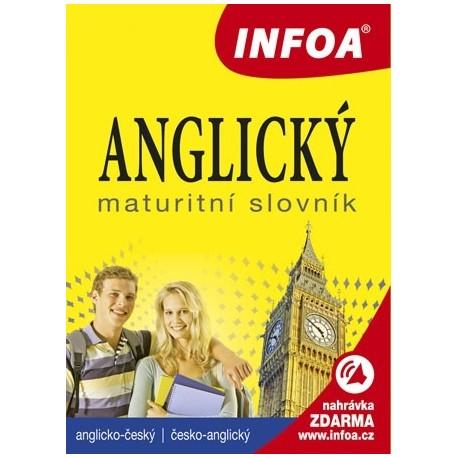 Anglicko-český, česko-anglický maturitní slovník INFOA 9788072407842