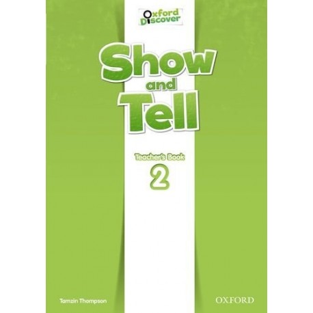 Oxford Discover Show and Tell 2 Teacher's Book Oxford University Press 9780194779173