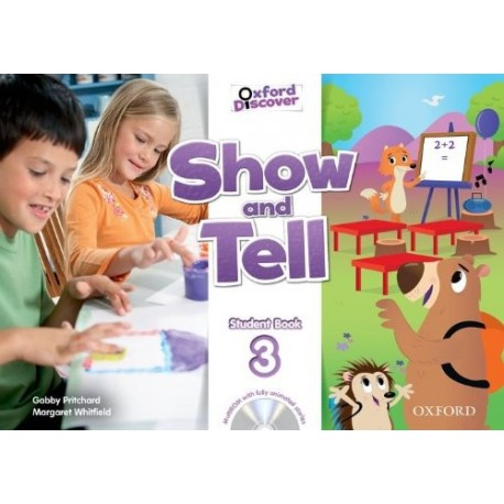 Oxford Discover Show and Tell 3 Student Book + MultiROM Oxford University Press 9780194779364