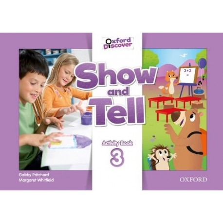 Oxford Discover Show and Tell 3 Activity Book Oxford University Press 9780194779302