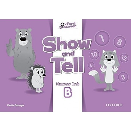 Oxford Discover Show and Tell 3 Numeracy Book (B) Oxford University Press 9780194779296